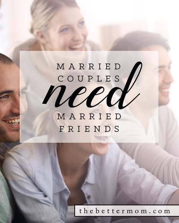 Importance of Married Friends